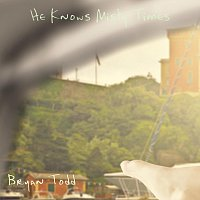 Bryan Todd – He Knows Misty Times