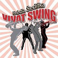 Béďa Šedifka – Vivat swing