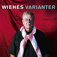Mikael Wiehe – Wiehes varianter