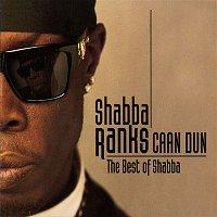 Shabba Ranks – Caan Dun: The Best Of Shabba