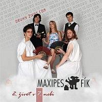 Maxipes Fík – 2. život v 7. nebi