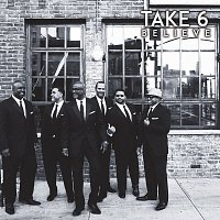Take 6 – Believe