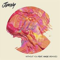 Jimny – Without You (feat. Wadé) [Remixes]