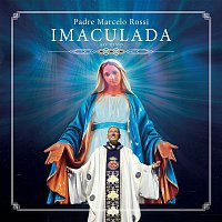 Padre Marcelo Rossi – Imaculada (Ao Vivo)