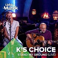 K's Choice – Stand My Ground (Live)