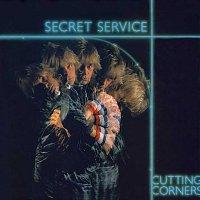 Secret Service – Cutting Corners