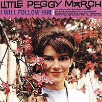 Little Peggy March – I Will Follow Him