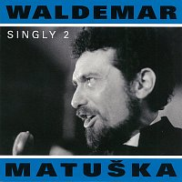 Waldemar Matuška – Singly 2