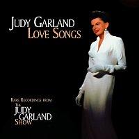 Judy Garland – Love Songs [Live]
