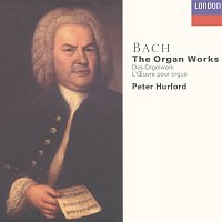 Peter Hurford – Bach, J.S.: The Organ Works