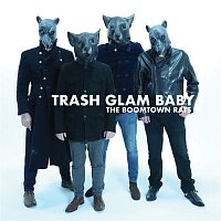 The Boomtown Rats – Trash Glam Baby