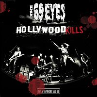 Hollywood Kills - Live At The Whisky A Go Go