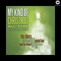 Various Artists.. – My Kind Of Christmas