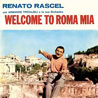 Renato Rascel – Welcome to Roma mia