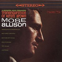 Addison Farmer, Jerry Segal, Mose Allison – Transfiguration of Hiram Brown