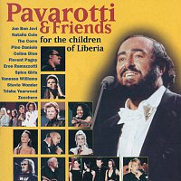 Luciano Pavarotti, Celine Dion, Eros Ramazzotti, Zucchero, Stevie Wonder – Pavarotti & Friends For The Children Of Liberia