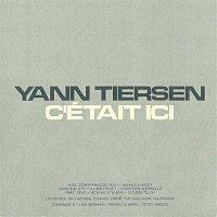 Yann Tiersen – C'était Ici