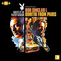 Bob Sinclar – Knights Of The Playboy Mansion mixed by Bob Sinclar & Dimitri From Paris