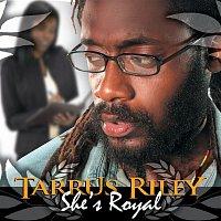 Tarrus Riley – She's Royal (Single)