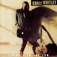 Chris Whitley – Living With The Law