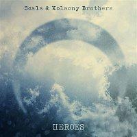Scala & Kolacny Brothers – Heroes