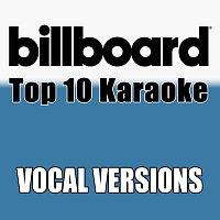 Billboard Karaoke – Billboard Karaoke - Top 10 Box Set, Vol. 6 [Vocal Versions]