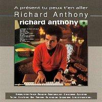 Richard Anthony – A Présent Tu Peux T'en Aller