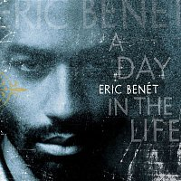 Eric Benet – A Day In The Life