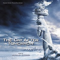 Harald Kloser – The Day After Tomorrow [Original Motion Picture Soundtrack]