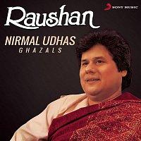 Nirmal Udhas – Raushan