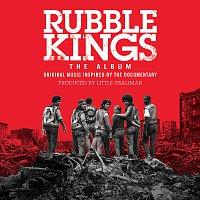 Různí interpreti – Rubble Kings: The Album [Original Music Inspired By The Documentary]