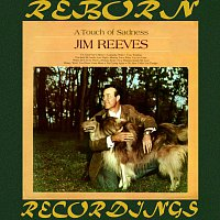 Jim Reeves – A Touch of Sadness (HD Remastered)