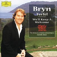 Bryn Terfel, Orchestra of the Welsh National Opera, Gareth Jones – Bryn Terfel - We'll Keep A Welcome