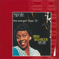 "Dinah Washington, Quincy Jones And His Orchestra – The Swingin' Miss ""D"""