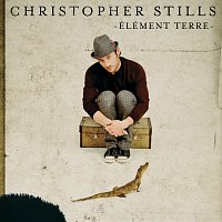 Christopher Stills – Elément Terre