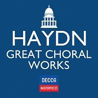 Různí interpreti – Decca Masterpieces: Haydn Great Choral Works