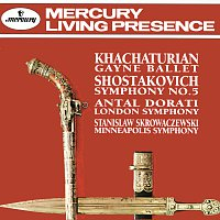 London Symphony Orchestra, Antal Dorati, Minneapolis Symphony Orchestra – Khachaturian: Gayaneh Ballet Music / Shostakovich: Symphony No. 5