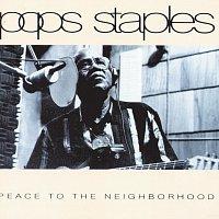 Pops Staples – Peace To The Neighborhood