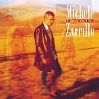 Michele Zarrillo – LiberoSentire