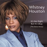 Whitney Houston – Dance Vault Remixes - It's Not Right But It's Okay