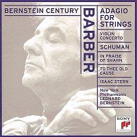 Leonard Bernstein, New York Philharmonic, Isaac Stern – Bernstein Century: Barber - Adagio for Strings / Schuman - In Praise of Shahn etc.