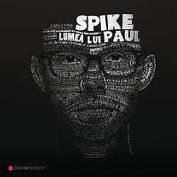 Spike – Lumea lui Paul