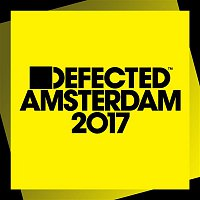 Various Artists.. – Defected Amsterdam 2017