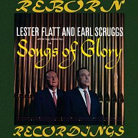 Lester Flatt, Earl Scruggs – Songs of Glory (HD Remastered)