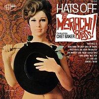 The Mariachi Brass, Chet Baker – Hats Off
