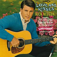 Rick Nelson – Love And Kisses