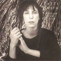 Patti Smith – Dream Of Life
