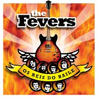 The Fevers – Os Reis Do Baile