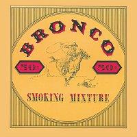 Bronco – Smoking Mixture