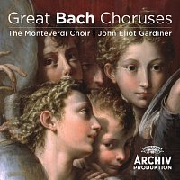 John Eliot Gardiner, The Monteverdi Choir – Great Bach Choruses